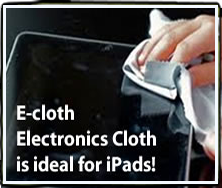 E-cloth Electronics Cloth is ideal for iPads!